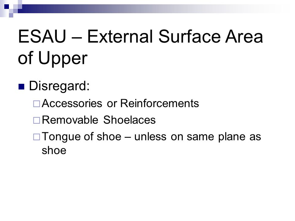 ESAU – External Surface Area of Upper