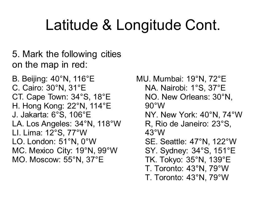 Latitude & Longitude Cont.