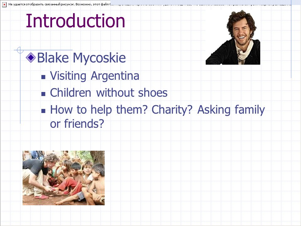 Introduction Blake Mycoskie Visiting Argentina Children without shoes