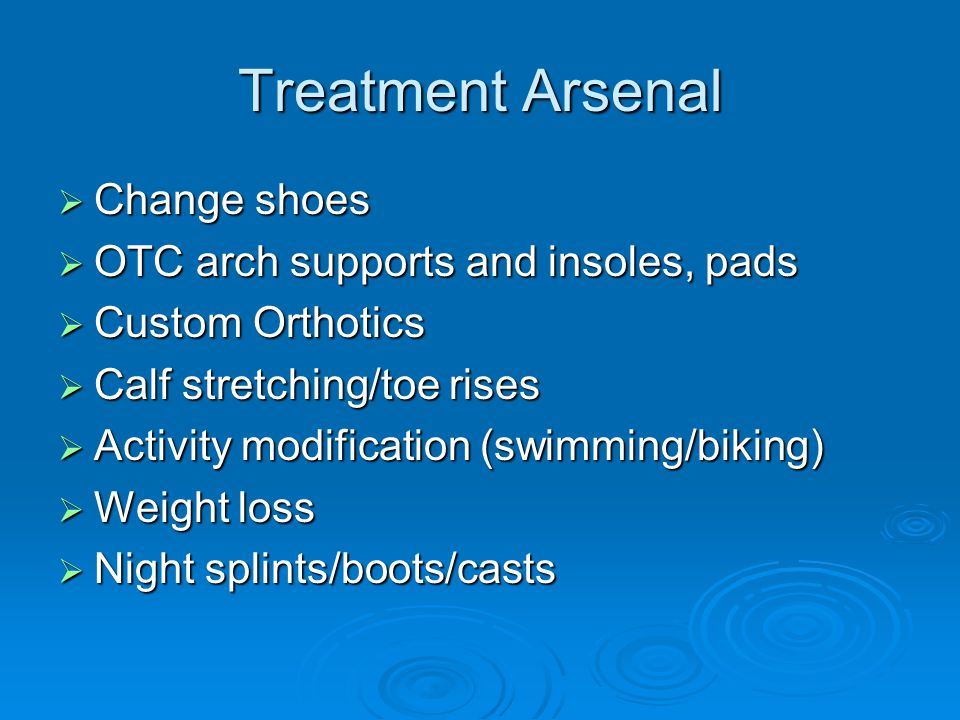 Treatment Arsenal Change shoes OTC arch supports and insoles, pads