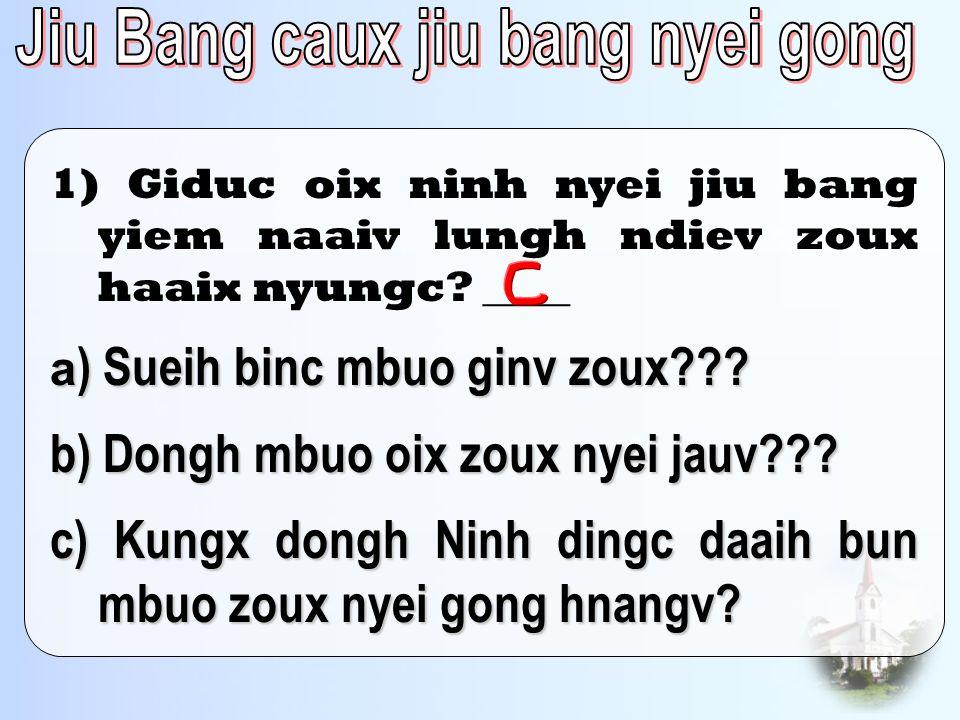 Jiu Bang caux jiu bang nyei gong