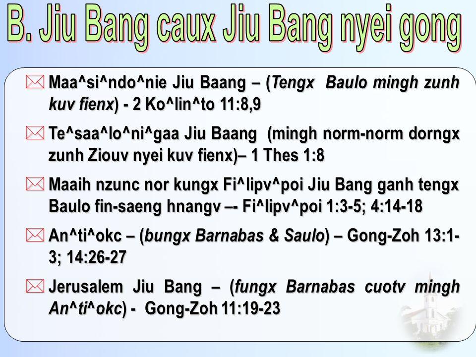 B. Jiu Bang caux Jiu Bang nyei gong