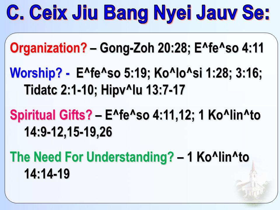 C. Ceix Jiu Bang Nyei Jauv Se: