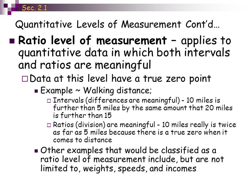 Quantitative Levels of Measurement Cont'd…