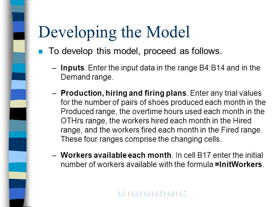 Developing the Model To develop this model, proceed as follows.