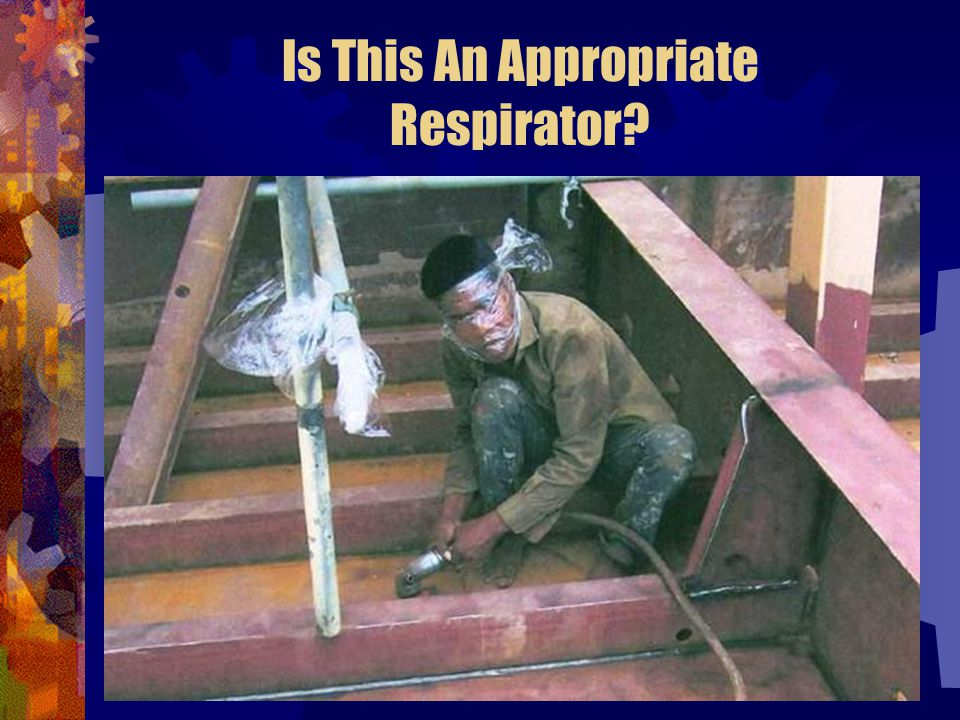 Is This An Appropriate Respirator
