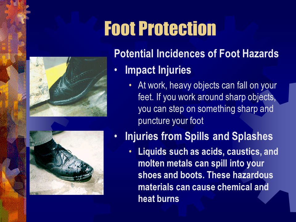 Foot Protection Potential Incidences of Foot Hazards Impact Injuries