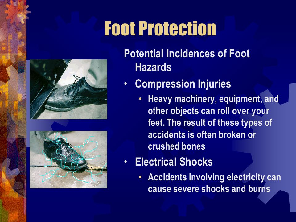 Foot Protection Potential Incidences of Foot Hazards