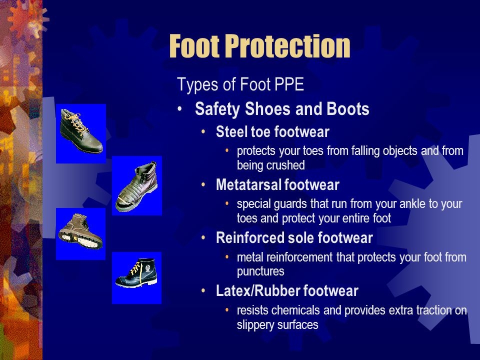 Foot Protection Types of Foot PPE Safety Shoes and Boots