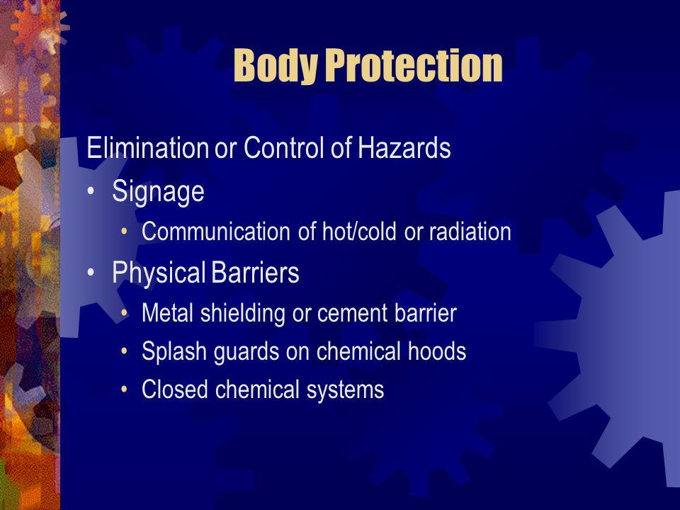 Body Protection Elimination or Control of Hazards Signage