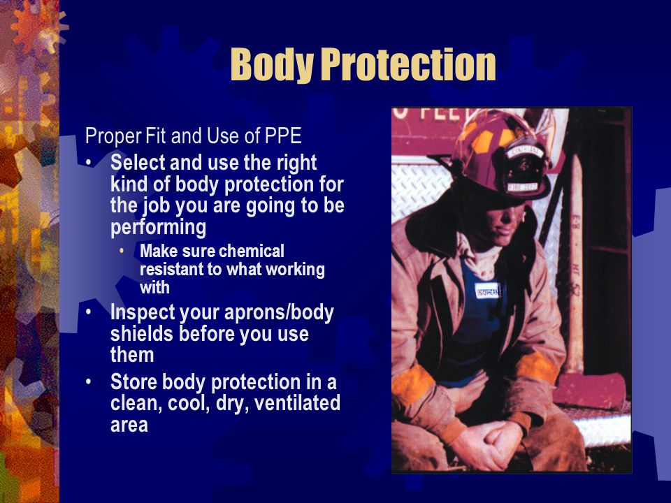 Body Protection Proper Fit and Use of PPE