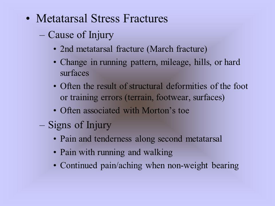 Metatarsal Stress Fractures