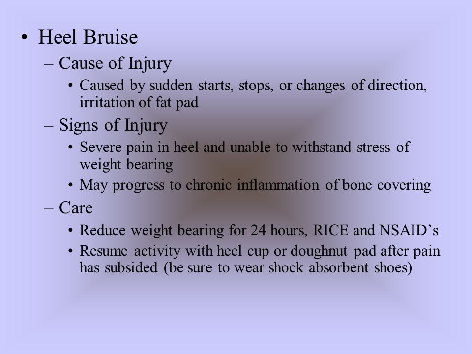 Heel Bruise Cause of Injury Signs of Injury Care