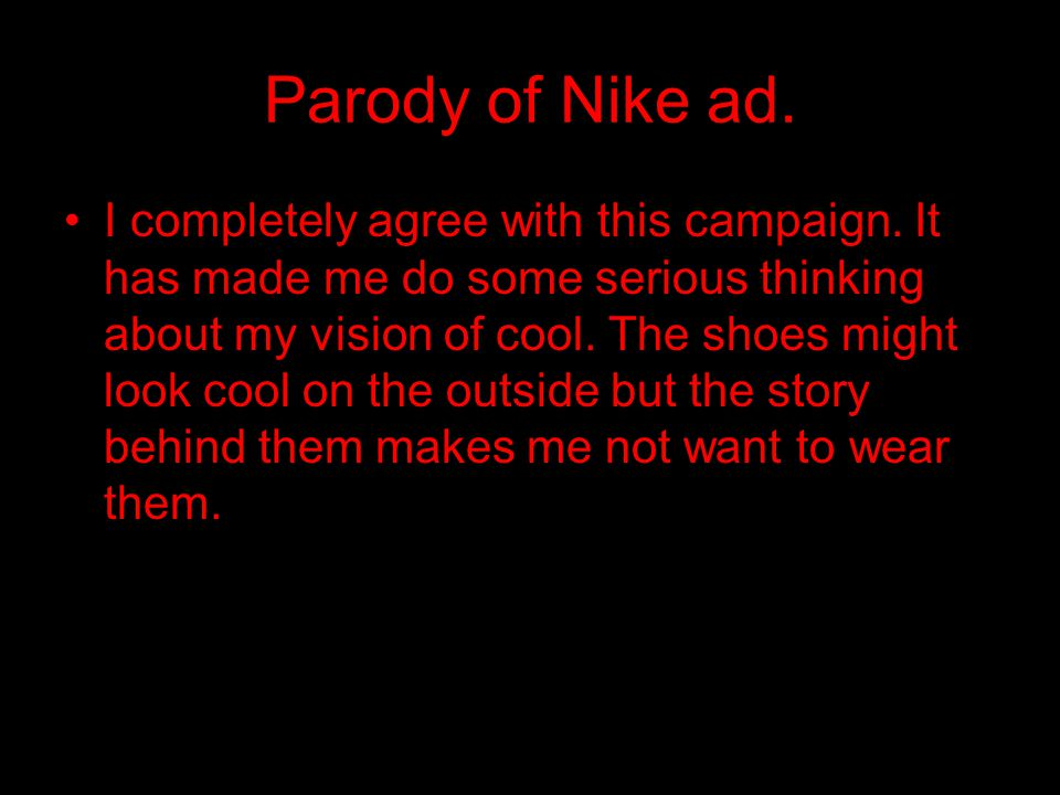 Parody of Nike ad.