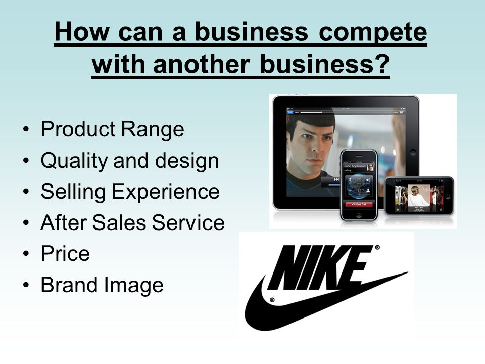 How can a business compete with another business