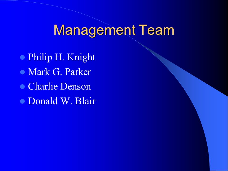 Management Team Philip H. Knight Mark G. Parker Charlie Denson