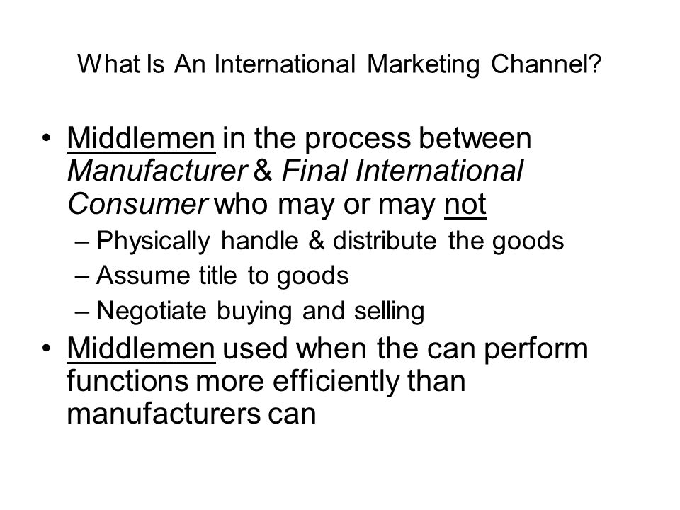 What Is An International Marketing Channel