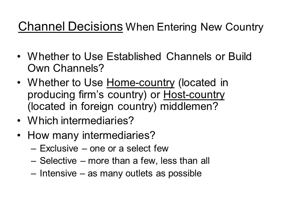 Channel Decisions When Entering New Country