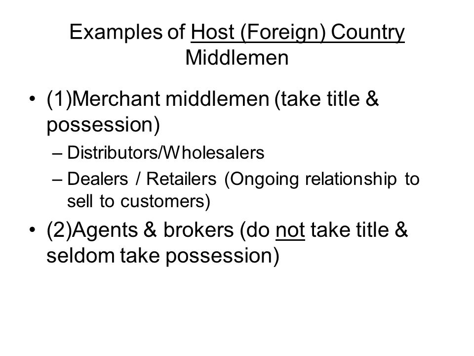 Examples of Host (Foreign) Country Middlemen