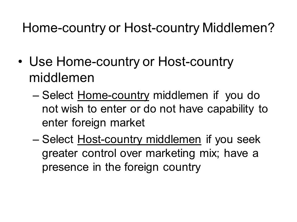 Home-country or Host-country Middlemen