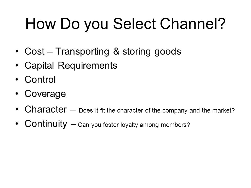 How Do you Select Channel