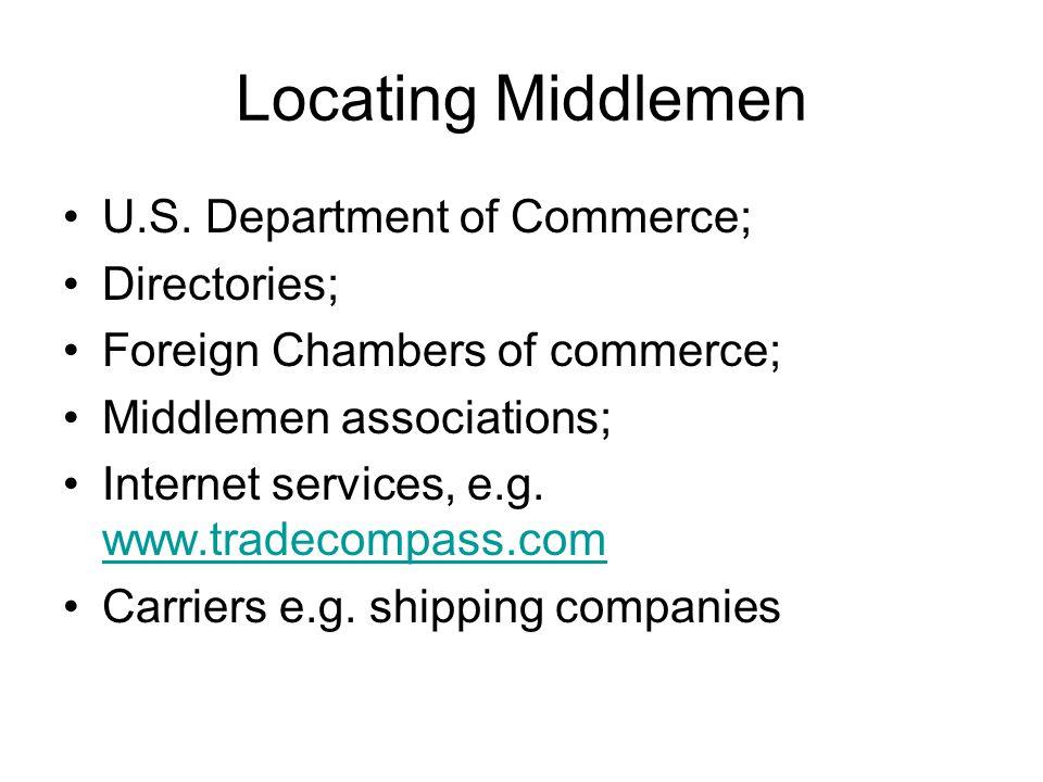 Locating Middlemen U.S. Department of Commerce; Directories;