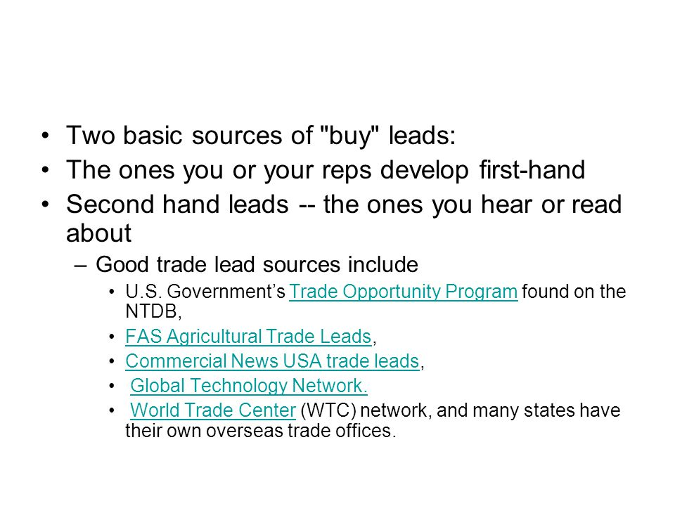 Two basic sources of buy leads: