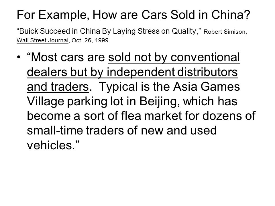 For Example, How are Cars Sold in China