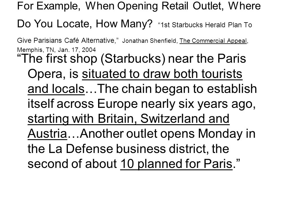 For Example, When Opening Retail Outlet, Where Do You Locate, How Many