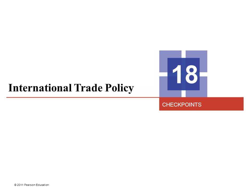 18 International Trade Policy CHECKPOINTS 2