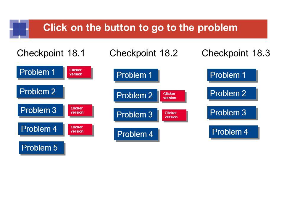 Checkpoint 18.1 Checkpoint 18.2 Checkpoint 18.3 Problem 1 Problem 1