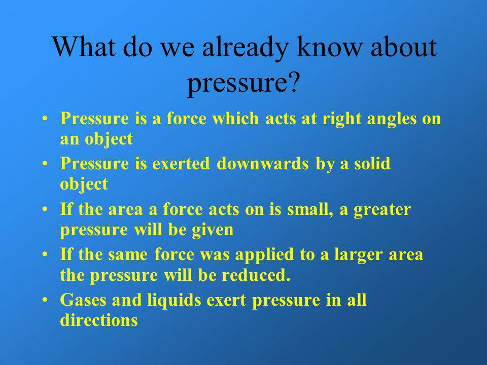 What do we already know about pressure