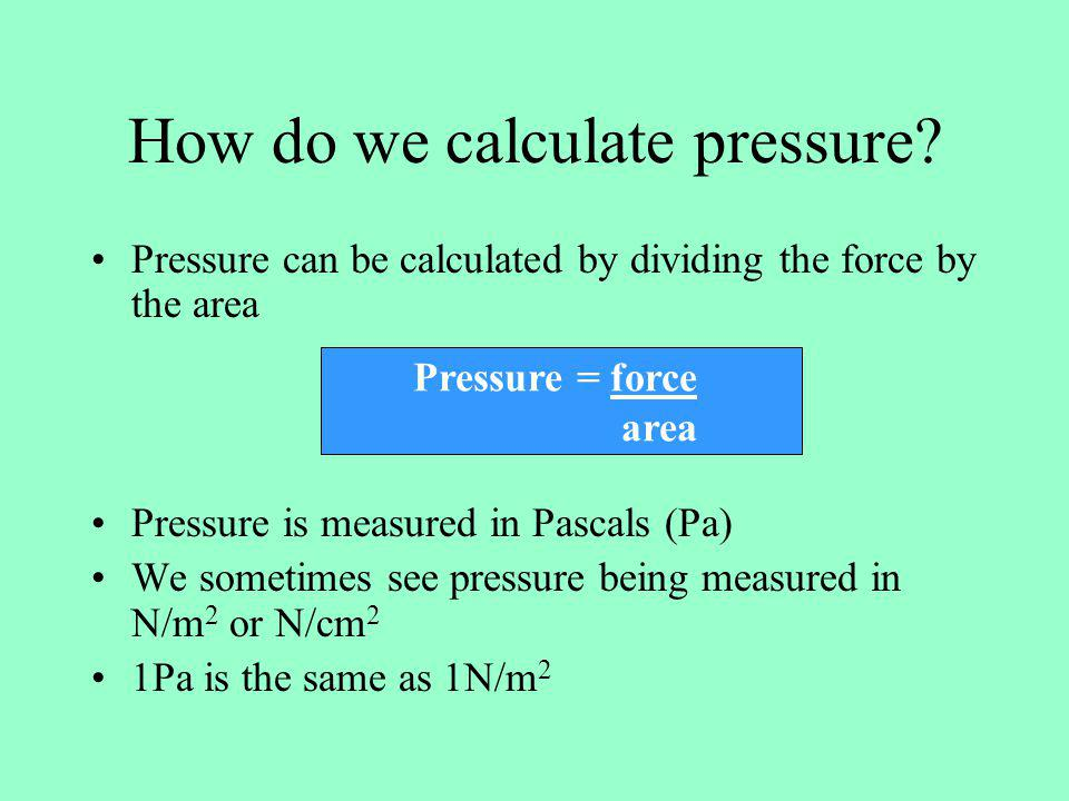 How do we calculate pressure