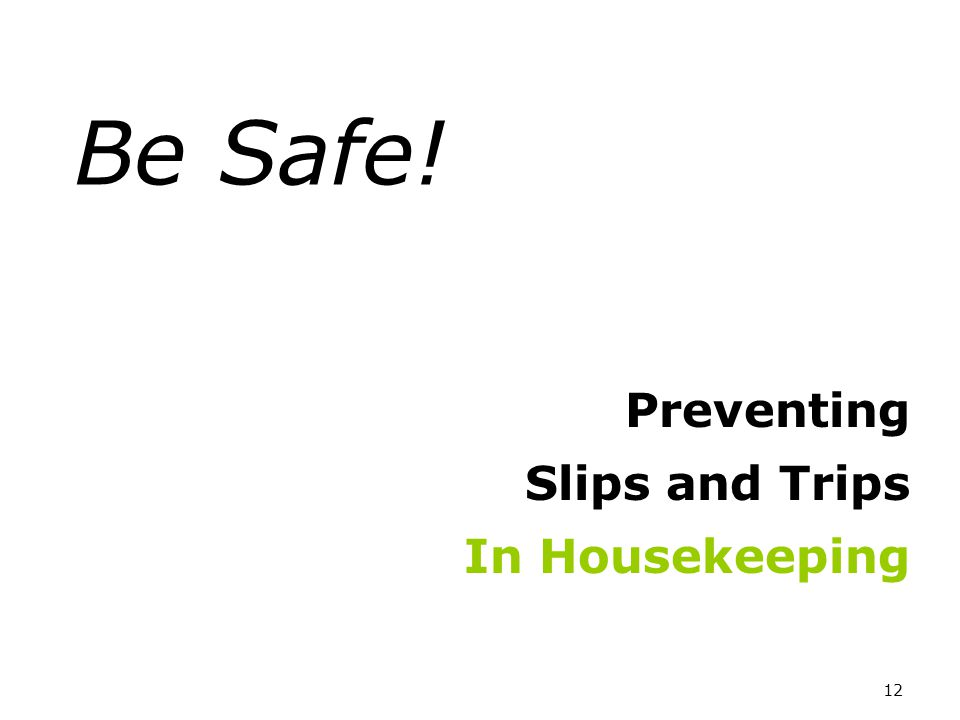 Preventing Slips and Trips In Housekeeping