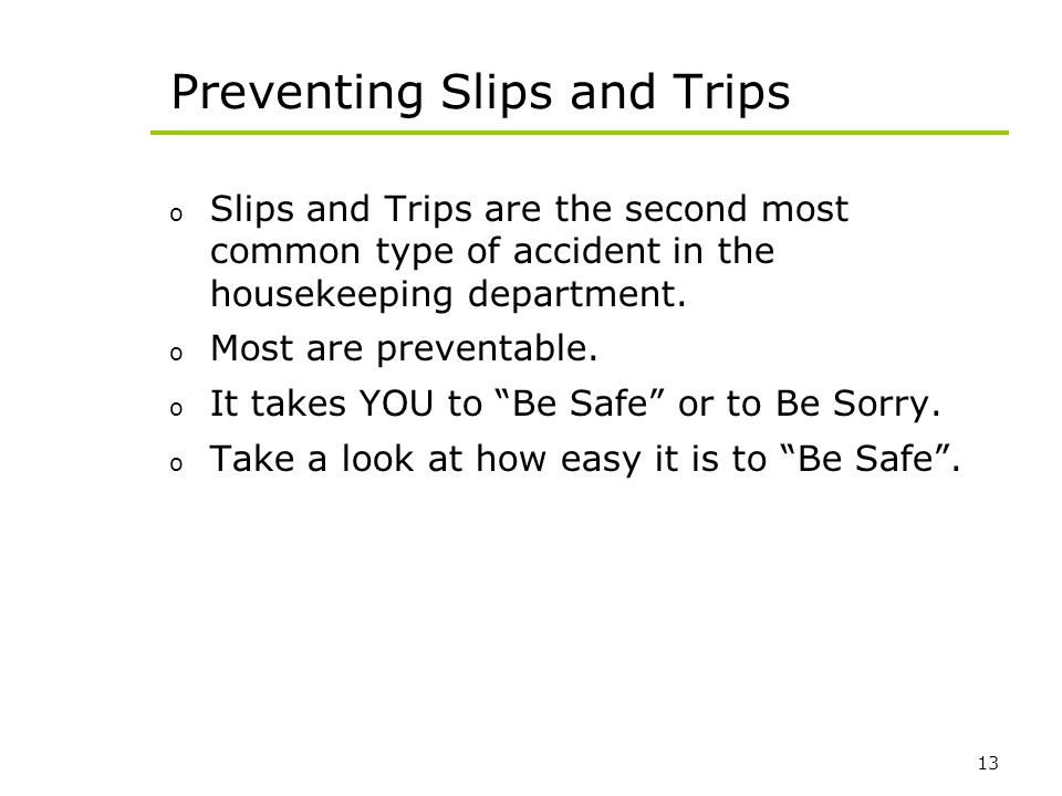 Preventing Slips and Trips