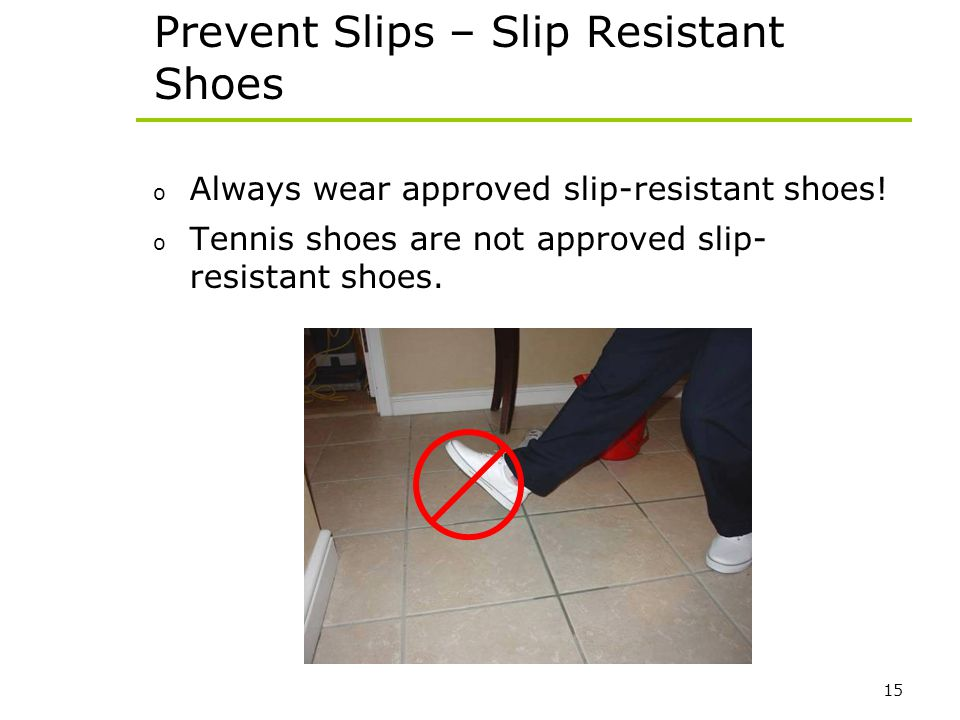 Prevent Slips – Slip Resistant Shoes