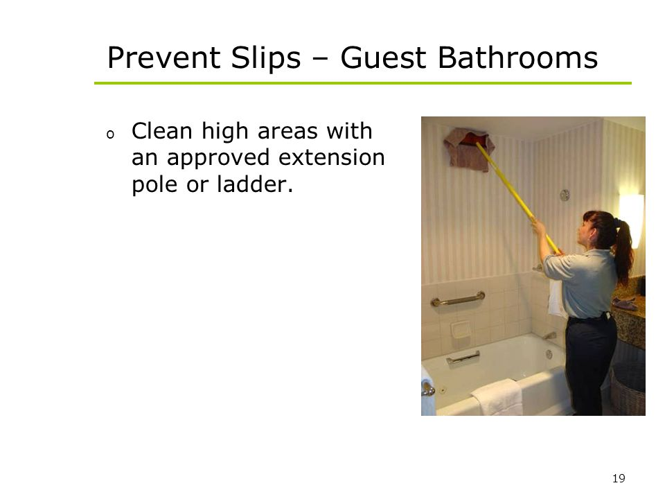 Prevent Slips – Guest Bathrooms