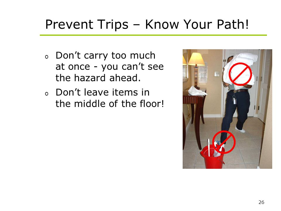 Prevent Trips – Know Your Path!