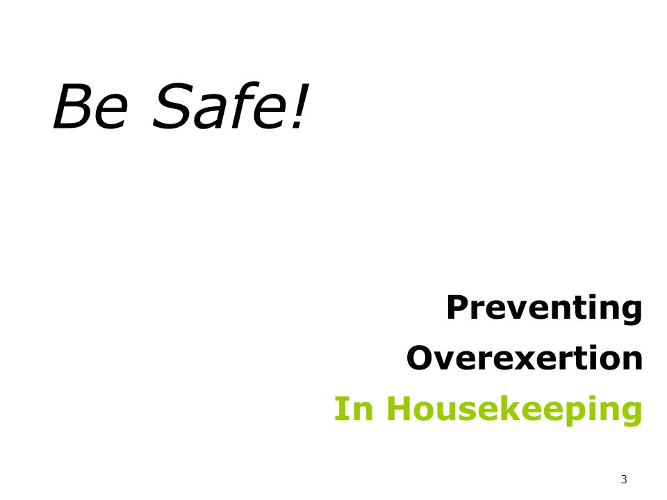Preventing Overexertion In Housekeeping
