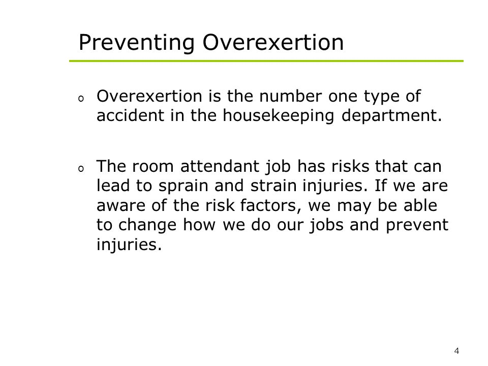Preventing Overexertion