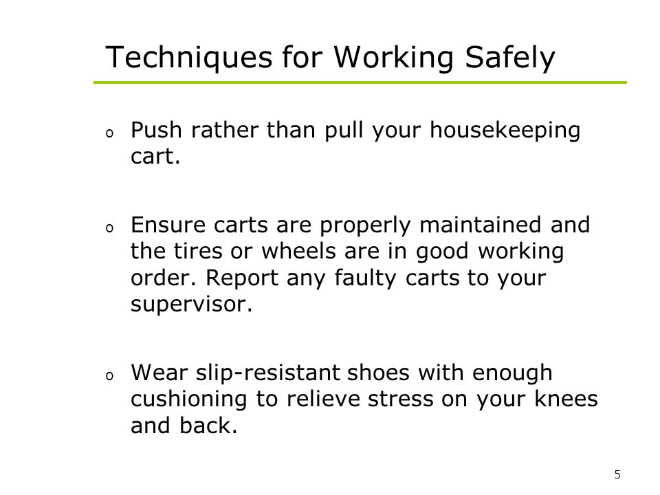 Techniques for Working Safely