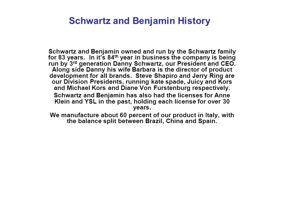 Schwartz and Benjamin History