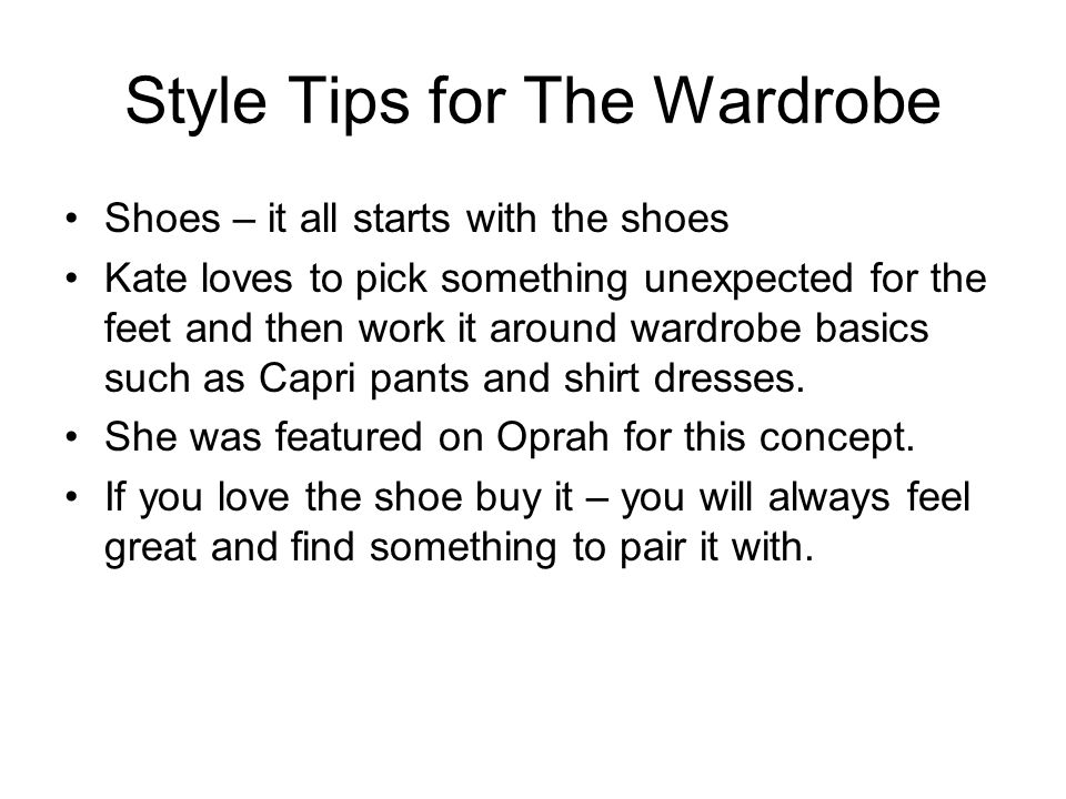 Style Tips for The Wardrobe