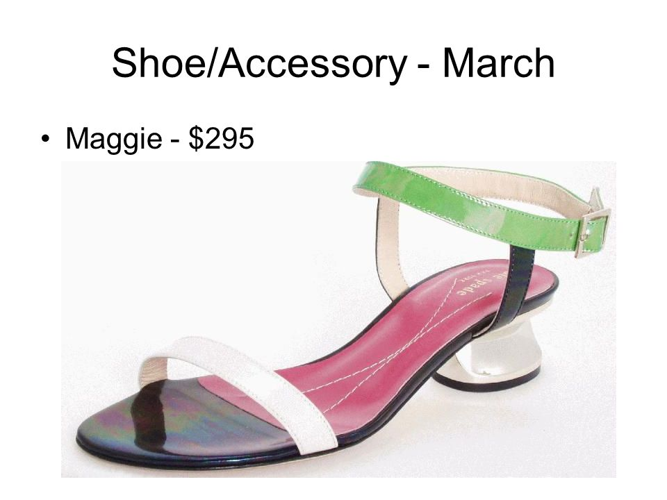 Shoe/Accessory - March