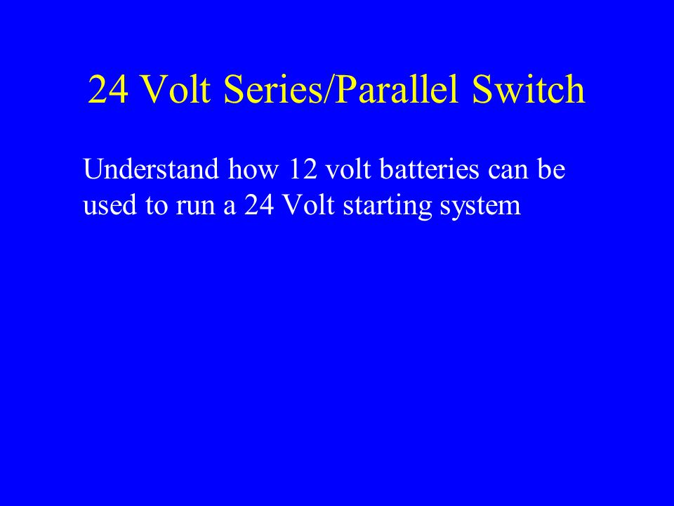 24 Volt Series/Parallel Switch