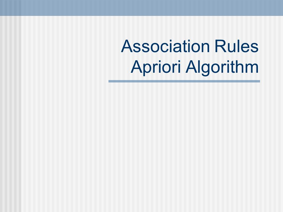 Association Rules Apriori Algorithm