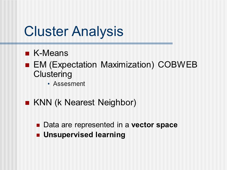 Cluster Analysis K-Means