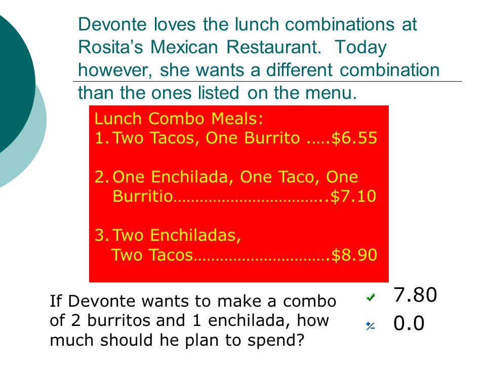 Devonte loves the lunch combinations at Rosita's Mexican Restaurant