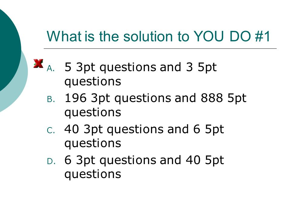 What is the solution to YOU DO #1