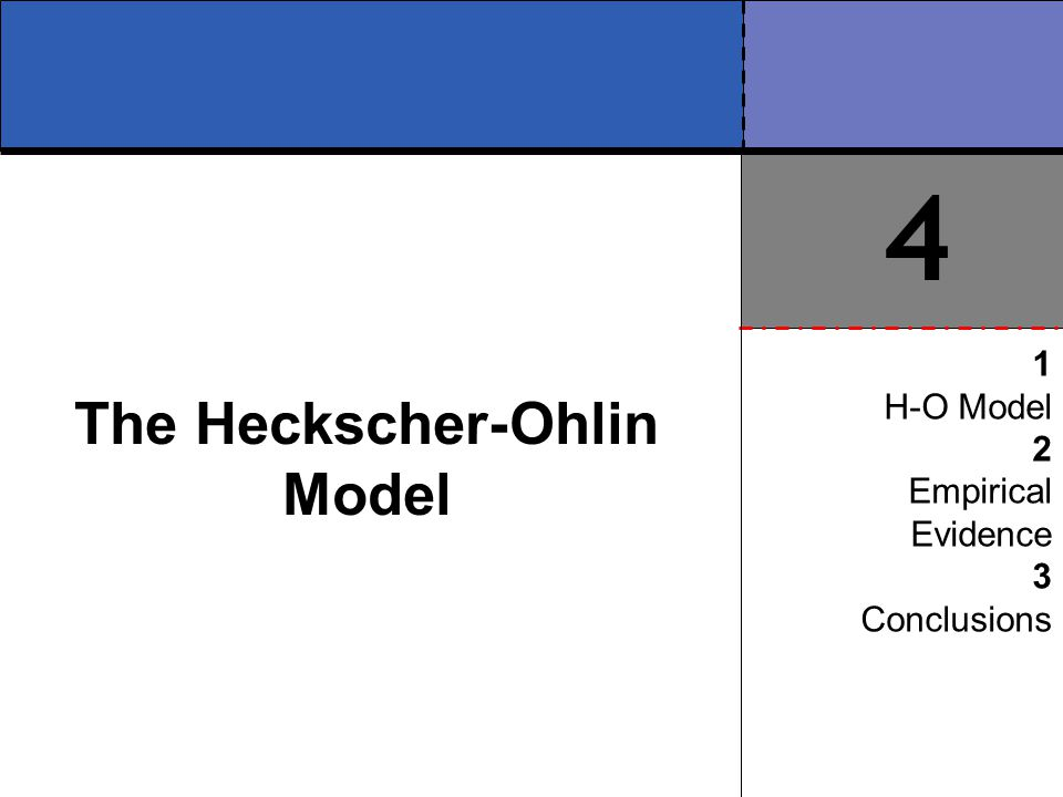 The Heckscher-Ohlin Model